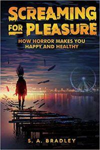 SA bradley screaming for pleasure book cover horror memoir