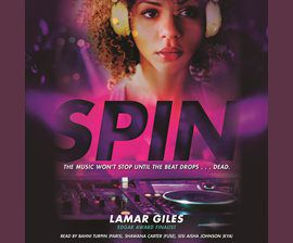 Spin by Lamar Giles audiobook cover