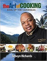 cover of The Art of Cooking: Soul of the Caribbean by Selwyn Richards