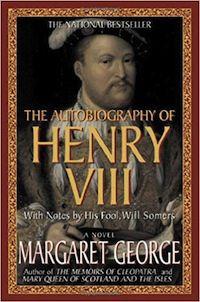 cover of The Autobiography of Henry VIII by Elizabeth George