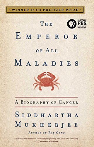 cover of The Emperor of All Maladies by Siddhartha Mukherjee
