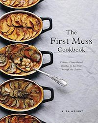 cover of The First Mess Cookbook by Laura Wright