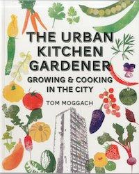 The Urban Kitchen Gardener