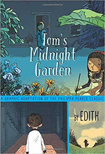 COVER OF TOM'S MIDNIGHT GARDEN BY PHILIPPA PEARCE, ADAPTED BY EDITH