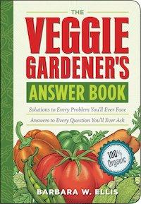 Veggie Gardener's Answer Book