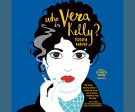 Who Is Vera Kelly? audiobook cover image