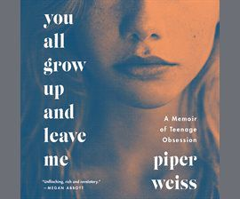 You All Grow Up And Leave Me audiobook cover image