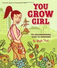 You Grow Girl