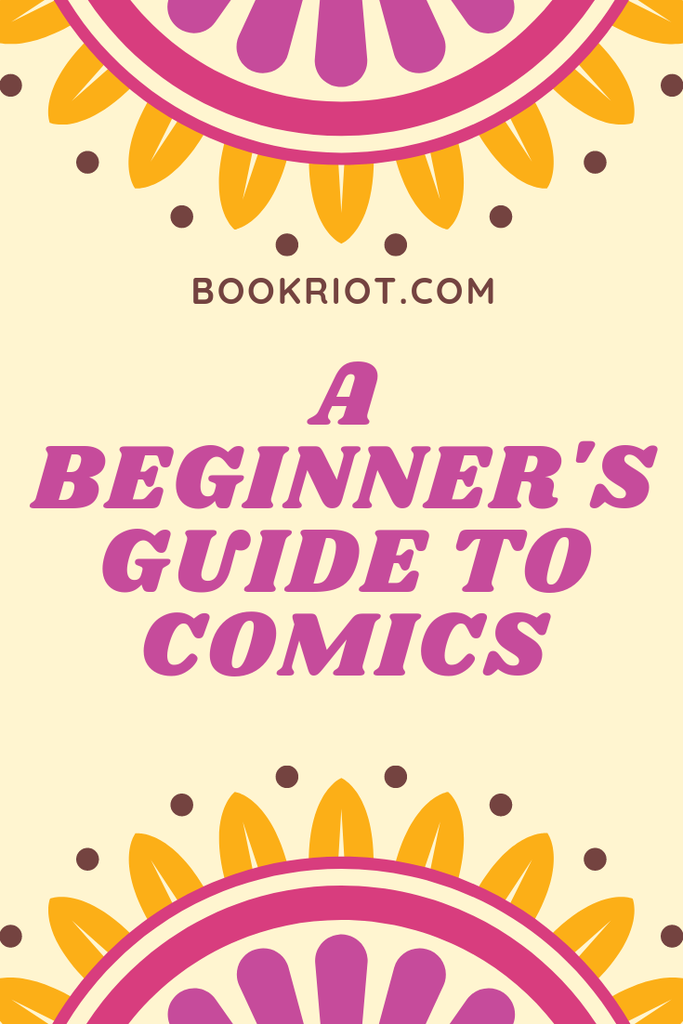 Don't be intimidated by the comics format. Here's a guide to starting and some excellent comics that make great entry points. comics | how to read comics | starting to read comics | graphic novels | reading graphic novels