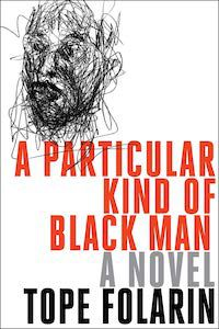 A Particular Kind of Black Man by Tope Folarin book cover - best books to read this summer