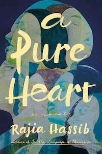 A Pure Heart by Rajia Hassib book cover