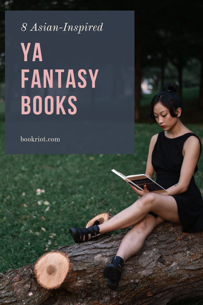 Mix up your YA fantasy reading with these 8 awesome Asian-inspired reads. book lists | YA Fantasy books | Asian fantasy books | YA asian fantasy books | diverse YA books | Diverse fantasy books | #YALit
