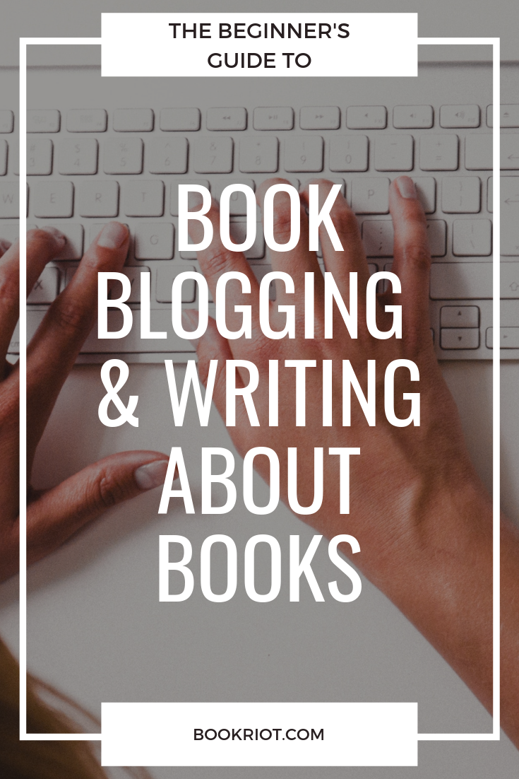 Curious about the world of book blogging? Want to start your own book blog? Here's the ultimate beginner's guide to blogging about books. blogging | book blogging | how to | how to blog about books | writing about books | how to blog | beginner's guide to book blogging