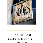 Plan your next trip with these best bookish events! book events | bookish events | literary events | literary events in the US | literary events in the UK | literary events in Ireland