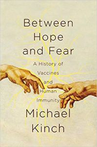 between-hope-and-fear-a-history-of-vaccines