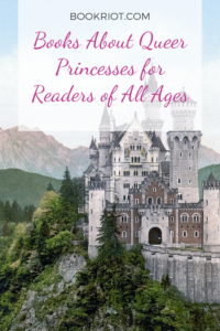 Books About Queer Princesses