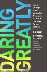 Daring greatly by Brene Brown - books that generate empathy