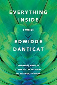 Everything Inside: Stories by Edwidge Danticat book cover - best books to read this summer