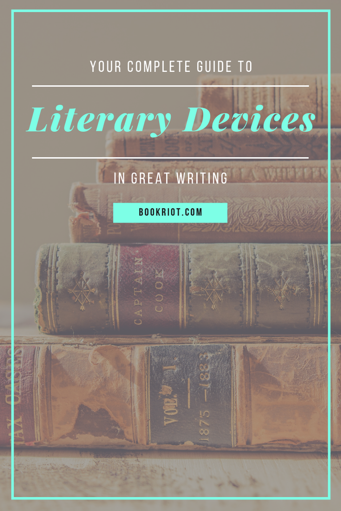 Curious what the popular literary devices used in great writing are and what they mean? We've got your complete guide to literary devices to take your reading game to an even higher and deeper level. literary devices | reading guides | reading knowledge