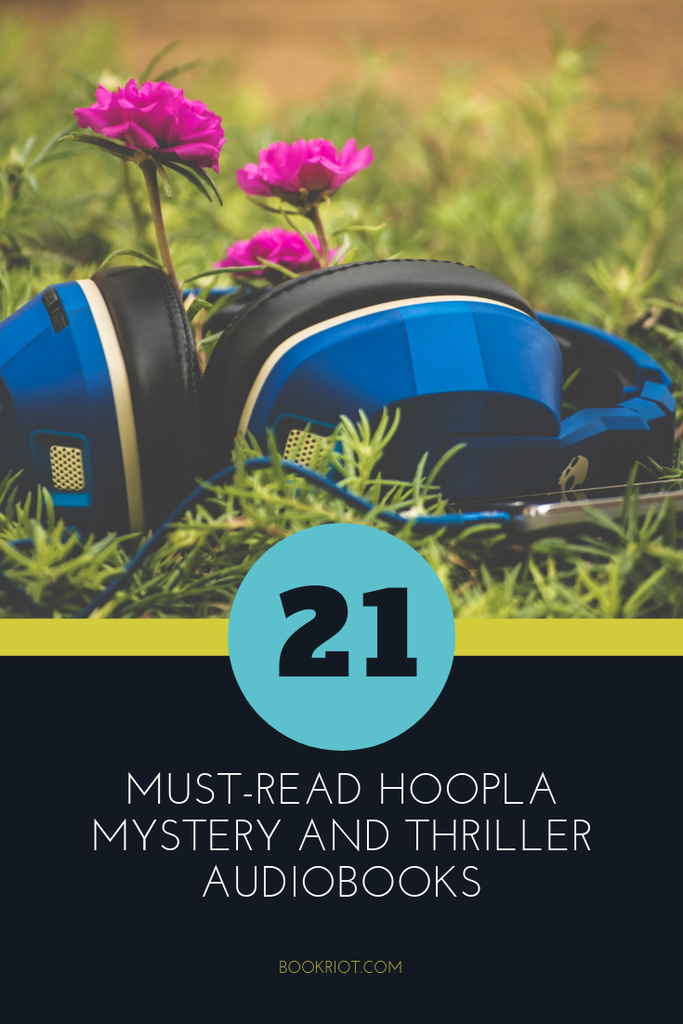 Use Hoopla? Curious about the service? Give these mystery and thriller audiobooks on Hoopla a shot. book lists | audiobooks | hoopla audiobooks | mystery audiobooks | thriller audiobooks | library services