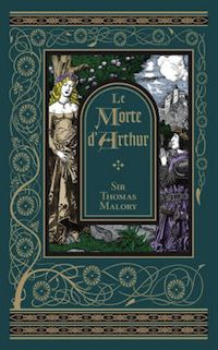 cover of Le Morte d'Arthur by Sir Thomas Malory