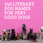 140 Literary Dog Names for Very Good Dogs literary dog names | bookish names for dogs | literary pet names | game of thrones pet names | pet names from favorite books