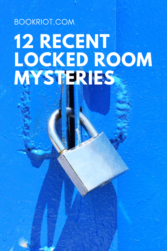 Love escape rooms? You'll love these recent locked room mysteries, too. book lists | mystery books | mystery books for escape room fans | locked room mysteries
