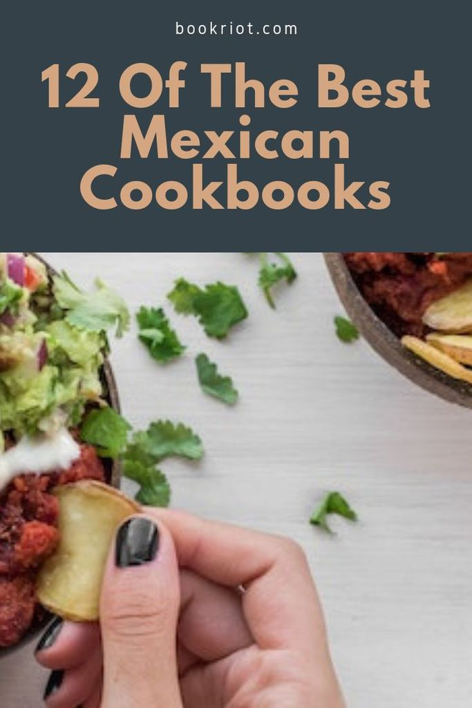 Add these Mexican cookbooks to your collection and add depth and excitement to your dinner (and breakfast and lunch and snack time). cookbooks | book lists | mexican cookbooks | best mexican cookbooks