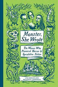 Monster She Wrote by Lisa Kroger and Melanie R Anderson cover
