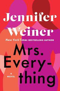Mrs. Everything by Jennifer Weiner book cover