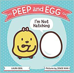 peep and egg I'm not hatching book cover