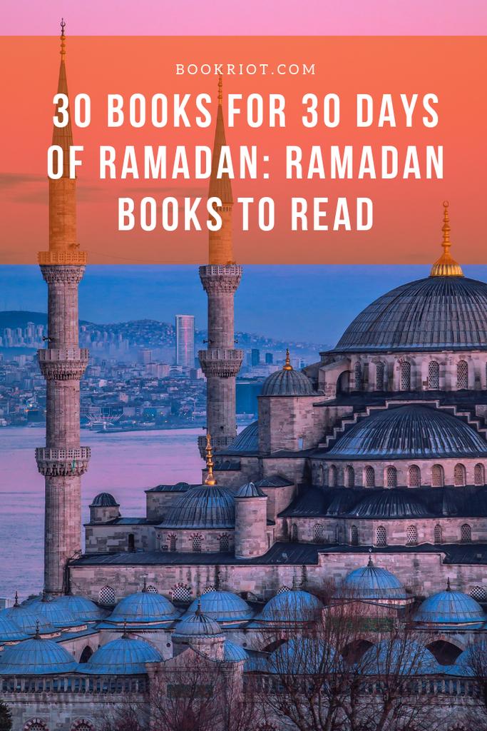 30 Books for 30 Days of Ramadan: Ramadan Books To Read