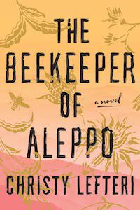 The Beekeeper of Aleppo by Christy Lefteri book cover
