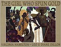 Cover of The Girl Who Spun Gold by Hamilton