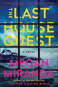 The Last House Guest by Megan Miranda book cover - best books to read this summer