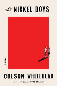 The Nickel Boys by Colson Whitehead book cover - best books to read this summer