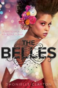 The Belles by Dhionelle Clayton