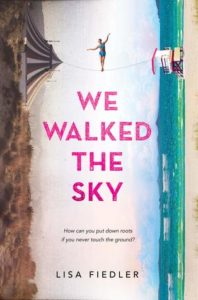 We Walked the Sky from 15 YA Books To Add To Your Summer TBR | bookriot.com