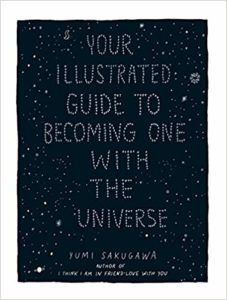 your illustrated guide to becoming one with the universe cover