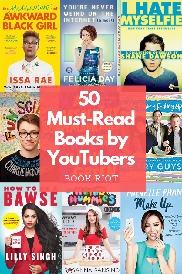 50 Must-Read Books by YouTubers: Memoirs, Guides, Cookbooks & More!