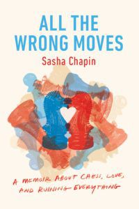 All the Wrong Moves book cover