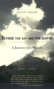 Beyond the Sky and the Earth A Journey into Bhutan cover image