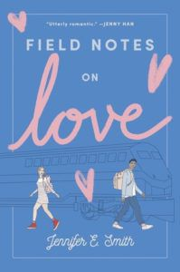 Field Notes on Love by Jennifer E. Smith cover image