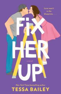 Fix Her Up (Hot and Hammered #1) by Tessa Bailey cover image