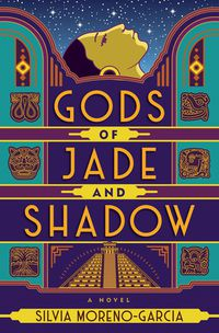 Gods of Jade and Shadow cover