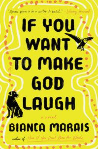 If You Want To Make God Laugh cover image