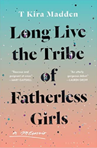 Long Live the Tribe of Fatherless Girls cover