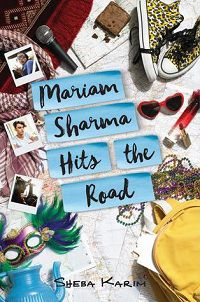 Mariam Sharma Hits the Road by Sheba Karim