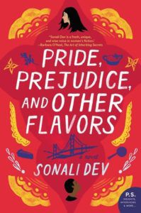 Pride, Prejudice, and Other Flavors (The Rajes #1) by Sonali Dev