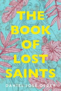 The Book of Lost Saints Daniel Jose Older Cover